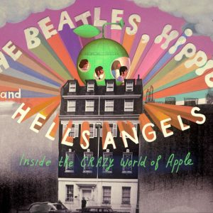 The Beatles, Hippies and Hells Angels premieres at DOC NYC