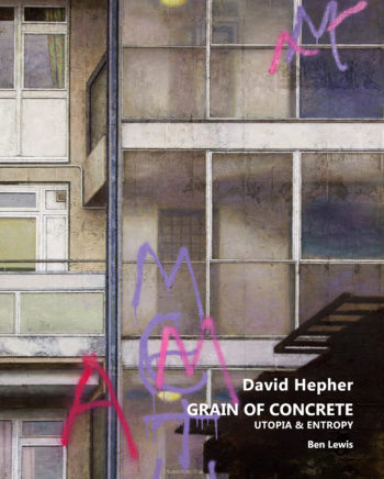 David Hepher - Grain of Concrete / Utopia and Entropy